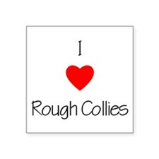 """loveroughcollies.png Square Sticker 3"""" x 3"""""""