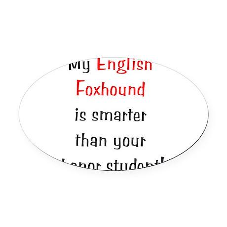 englishfoxhoundsmarter10.png Oval Car Magnet