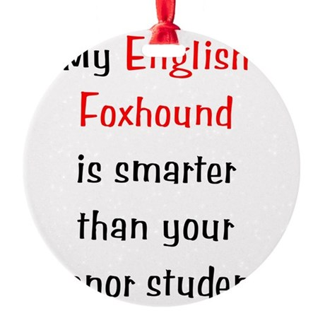englishfoxhoundsmarter10.png Round Ornament