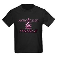 HERE COMES TREBLE- PINK T