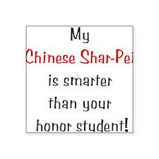"chinesesharpeismarter10.png Square Sticker 3"" x 3"""