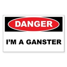 Danger - I'm a Ganster Decal