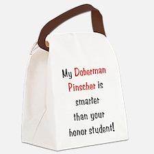 My Doberman Pinscher is smarter Canvas Lunch Bag