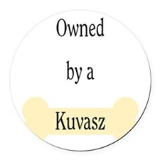 ownedkuvasz.png Round Car Magnet