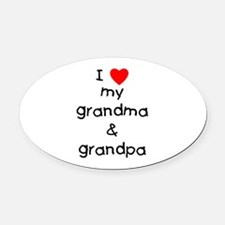 I Love My Grandma & Grandpa Oval Car Magnet