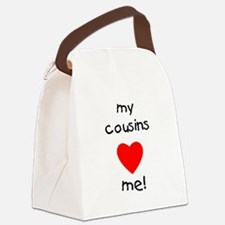 My cousins love me Canvas Lunch Bag
