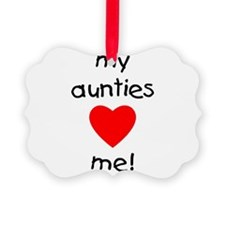 auntiesloveme.png Ornament