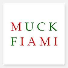 "muckfiami.png Square Car Magnet 3"" x 3"""