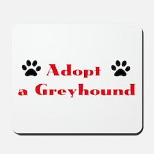 Adopt a Greyhound Mousepad