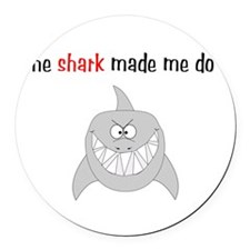 sharkmademe.png Round Car Magnet
