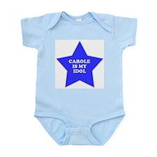 Carole Is My Idol Infant Creeper