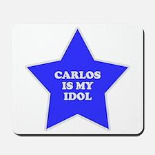 Carlos Is My Idol Mousepad
