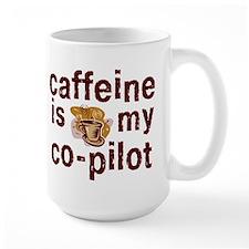 caffeine is my co-pilot Coffee Cup  Mug