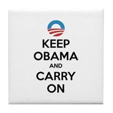 Keep obama and carry on Tile Coaster