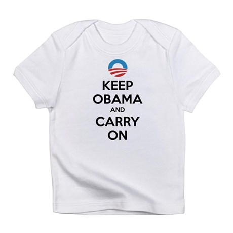 Keep obama and carry on Infant T-Shirt