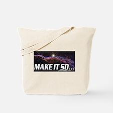 Make it so... Tote Bag