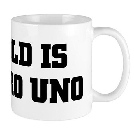 ARNOLD IS NUMERO UNO Mug