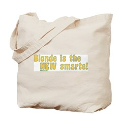 Blonde is the New Smarte Tote Bag