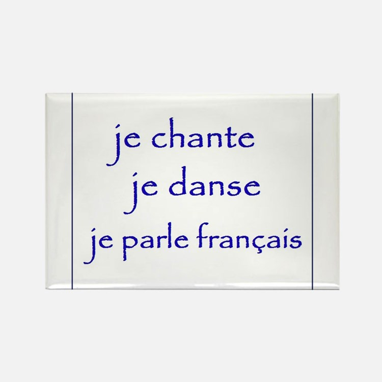 je chante je danse je parle français Rectangle Mag