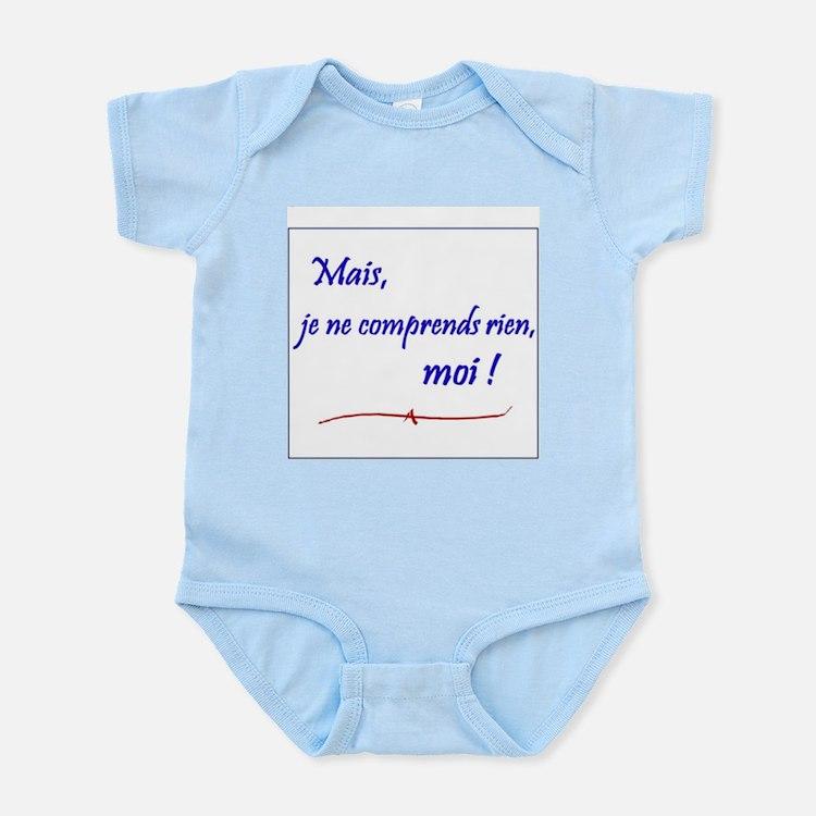 Je ne comprends rien... Infant Bodysuit