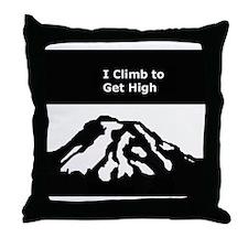 Mt. Rainier - I Climb to get High Throw Pillow