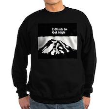 Mt. Rainier - I Climb to get High Sweatshirt