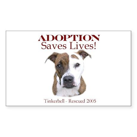 Adoption saves lives Rectangle Sticker
