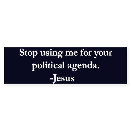 Political Agenda Bumper Sticker