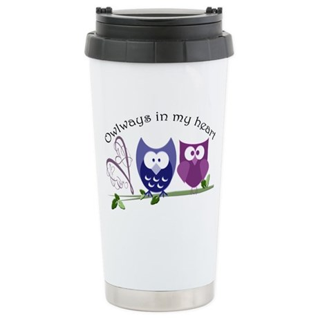 Owlways in my heart Stainless Steel Travel Mug