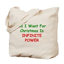 All I Want For Christmas Is INFINITE POWER Tote Ba