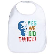 Yes We Did Twice! Bib