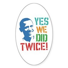 Yes We Did Twice! Decal