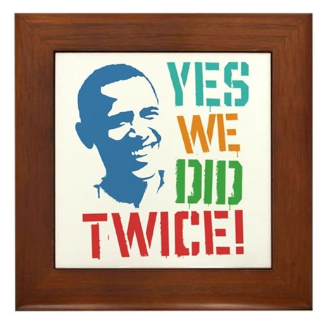 Yes We Did Twice! Framed Tile