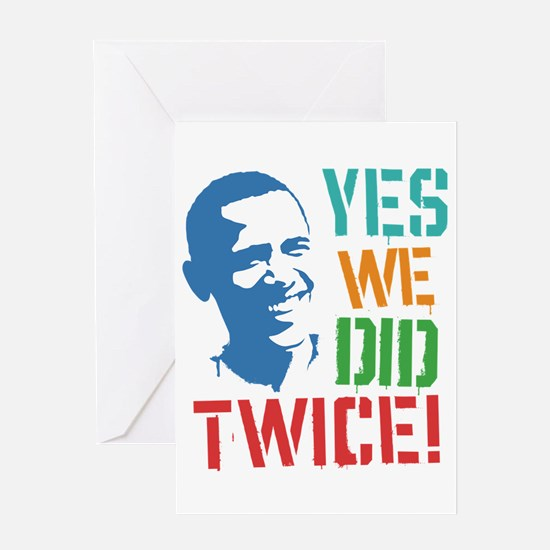 Yes We Did Twice! Greeting Card