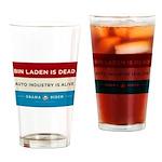 Bin Laden Dead, Auto Industry Alive Drinking Glass