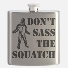 Dont sass the Squatch Flask