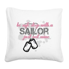 Be safe sleep with a Sailor.png Square Canvas Pill