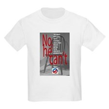 Empty Chair: No, he can't T-Shirt