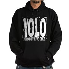 YOLO: You Only Live Once Hoodie