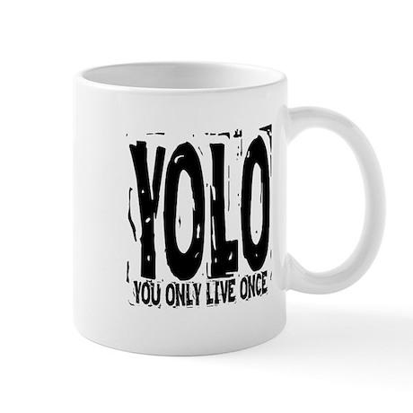 YOLO: You Only Live Once Mug