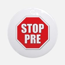 Stop Pre Prefontaine Ornament (Round)