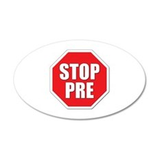 Stop Pre Prefontaine Wall Decal