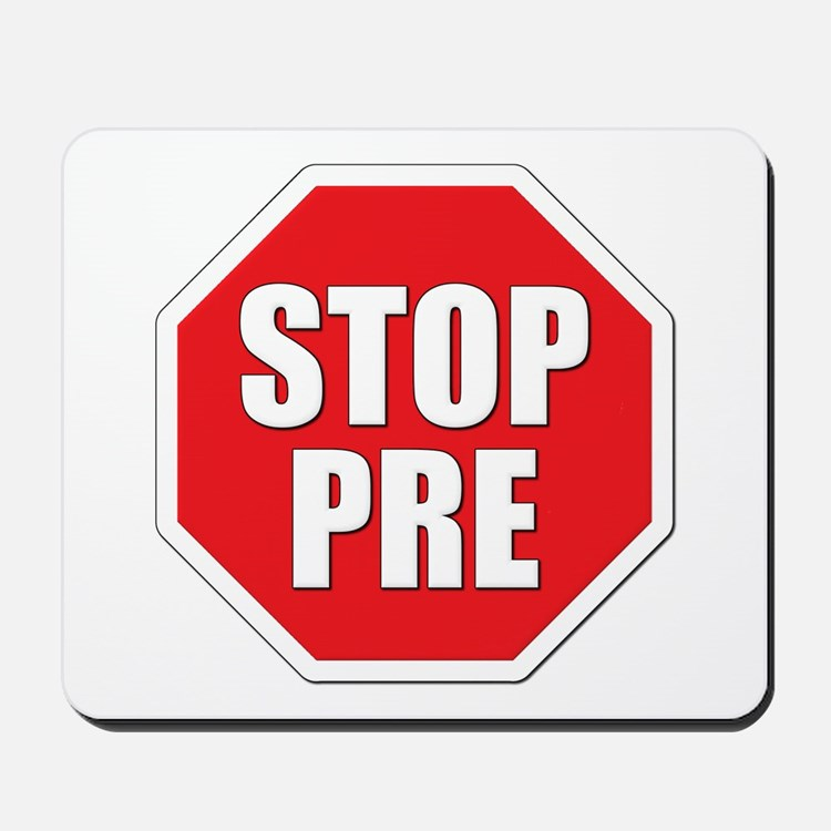 Stop Pre Prefontaine Mousepad