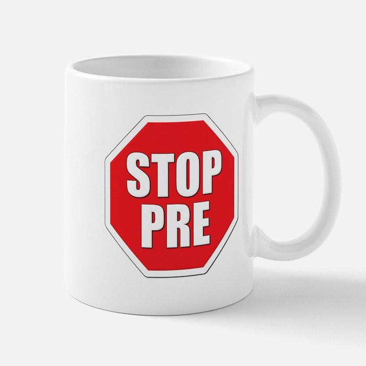 Stop Pre Prefontaine Mug