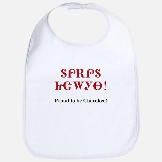 Proud To Be Cherokee Bib