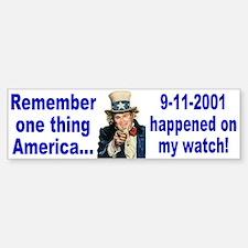 Remember! Bumper Bumper Sticker