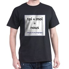 toi + moi = nous T-Shirt