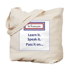 French Learn, Speak, Pass Tote Bag