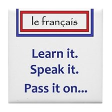 French Learn, Speak, Pass Tile Coaster