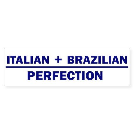 Italian + Brazilian Bumper Sticker